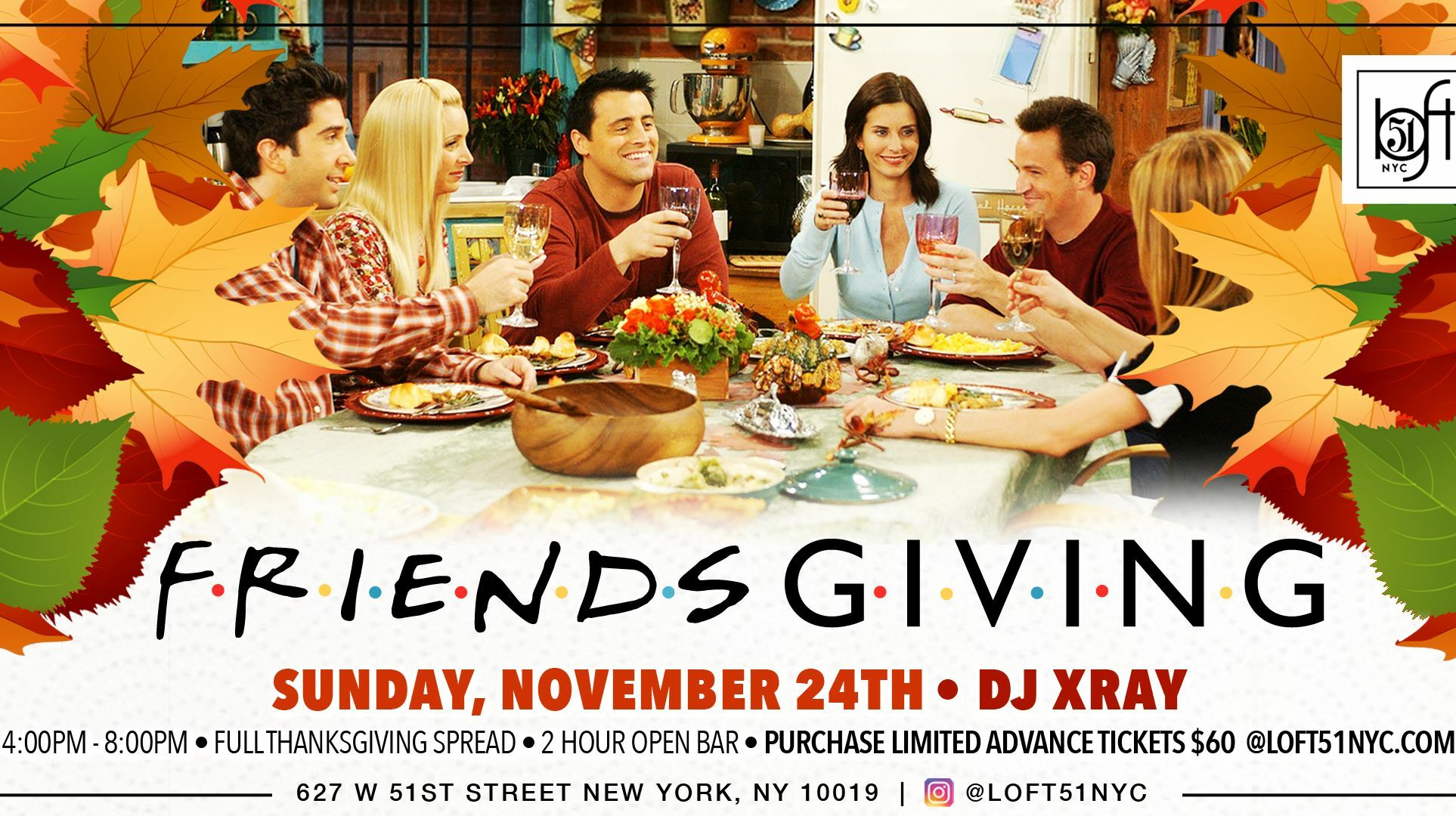 Loft 51 NYC's FriendsGiving: New Concept in Partying With Open Bar, Food & DJ