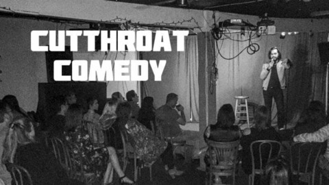 """Cutthroat Comedy"": Open Mic"