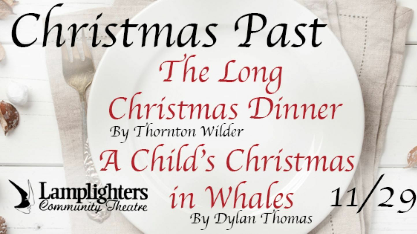 Christmas Past: A Long Christmas Dinner and A Child's Christmas in Wales