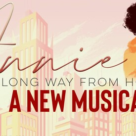 Annie: A Long Way From Home