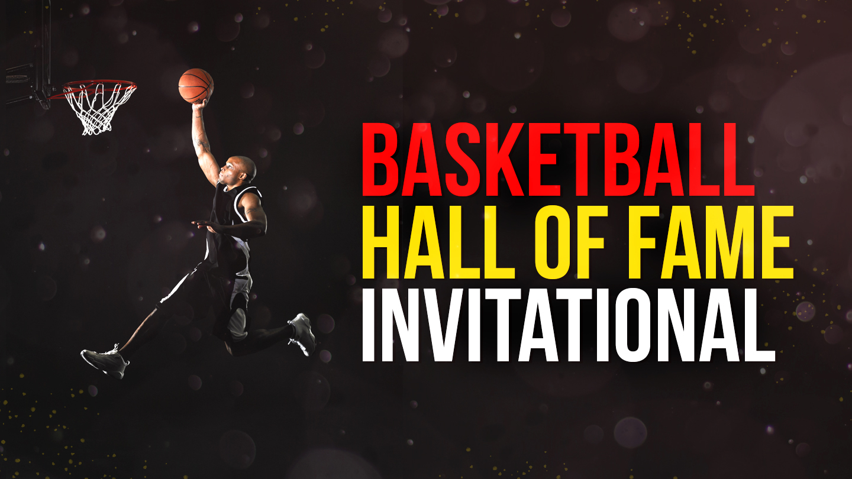 Basketball Hall of Fame Invitational: Men's Basketball Tripleheader