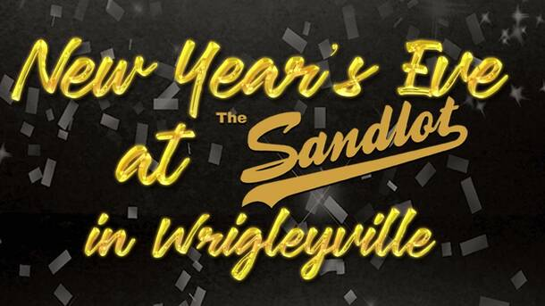 2020 New Year's Eve at The Sandlot in Wrigleyville