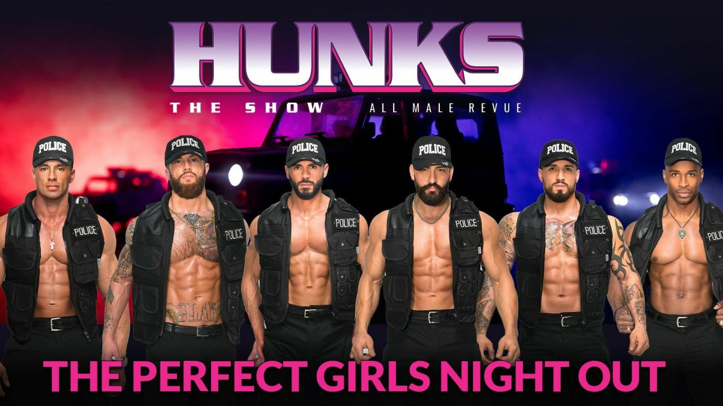 """""""Hunks: The Show"""" Sexy Male Revue"""