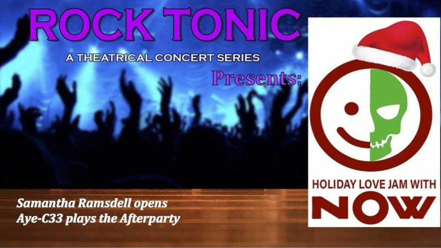 """""""Holiday Love Jam"""" with Now, part of the """"ROCK TONIC"""" Series"""
