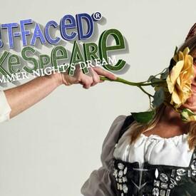 "Shit-faced Shakespeare"": ""A Midsummer Night's Dream"