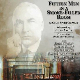 Fifteen Men in a Smoke-Filled Room
