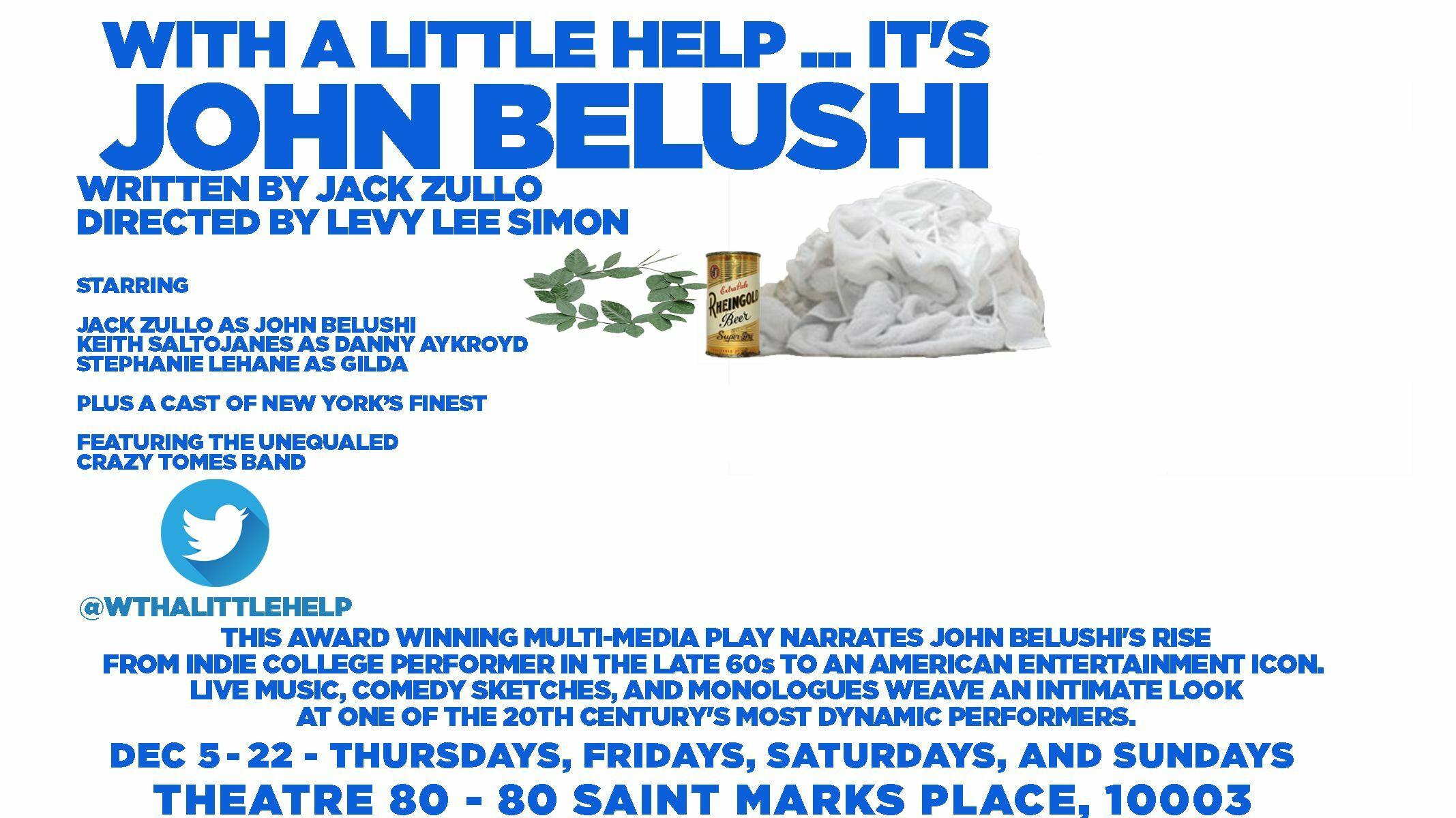 """With a Little Help...It's John Belushi"""