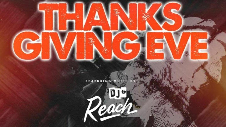 DJ Reach Thanksgiving Eve @ Willamsburg Hotel