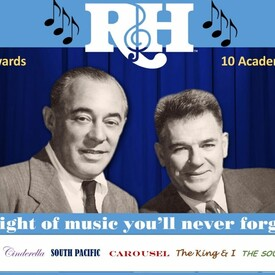 Rodgers & Hammerstein -- A Night of Music You'll Never Forget!