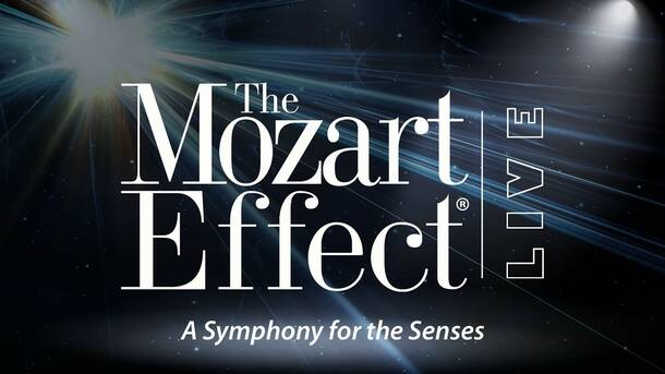 """""""The Mozart Effect: Live!"""""""