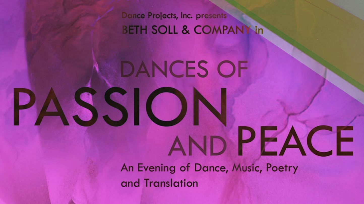 """""""Dances of Passion and Peace: An Evening of Dance, Music & Poetry"""""""