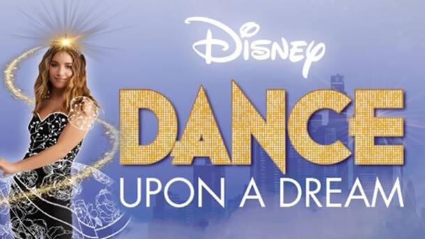 """""""Disney Dance Upon a Dream!"""""""