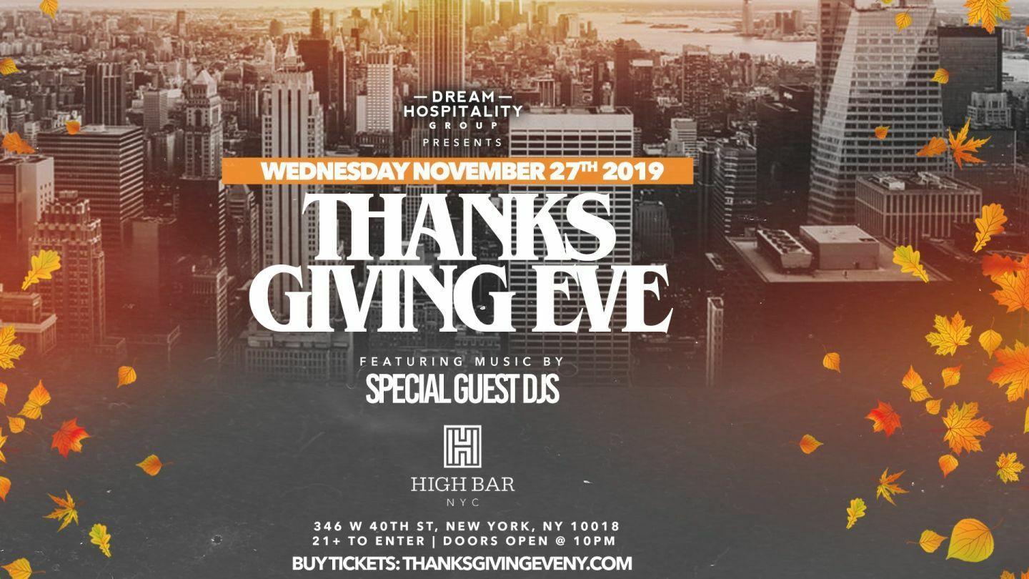 Thanksgiving Eve At Highbar Rooftop Wednesday November 27th