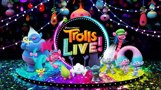 """""""Trolls LIVE!"""""""