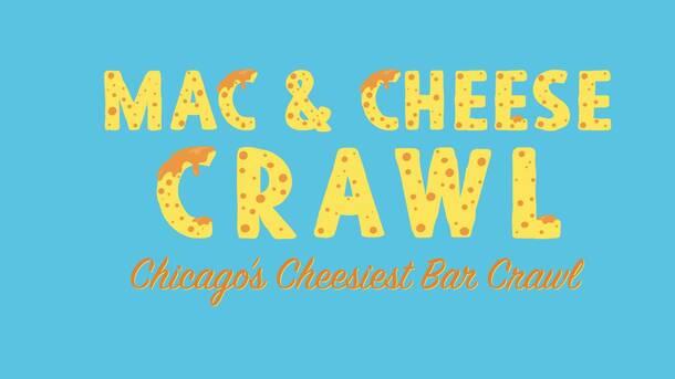 2020 Mac & Cheese Crawl - Chicago's Cheesiest Bar Crawl!
