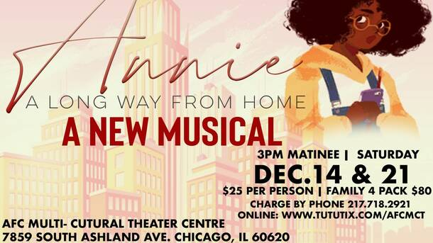 "Annie: A Long Way From Home"" A New Musical"""