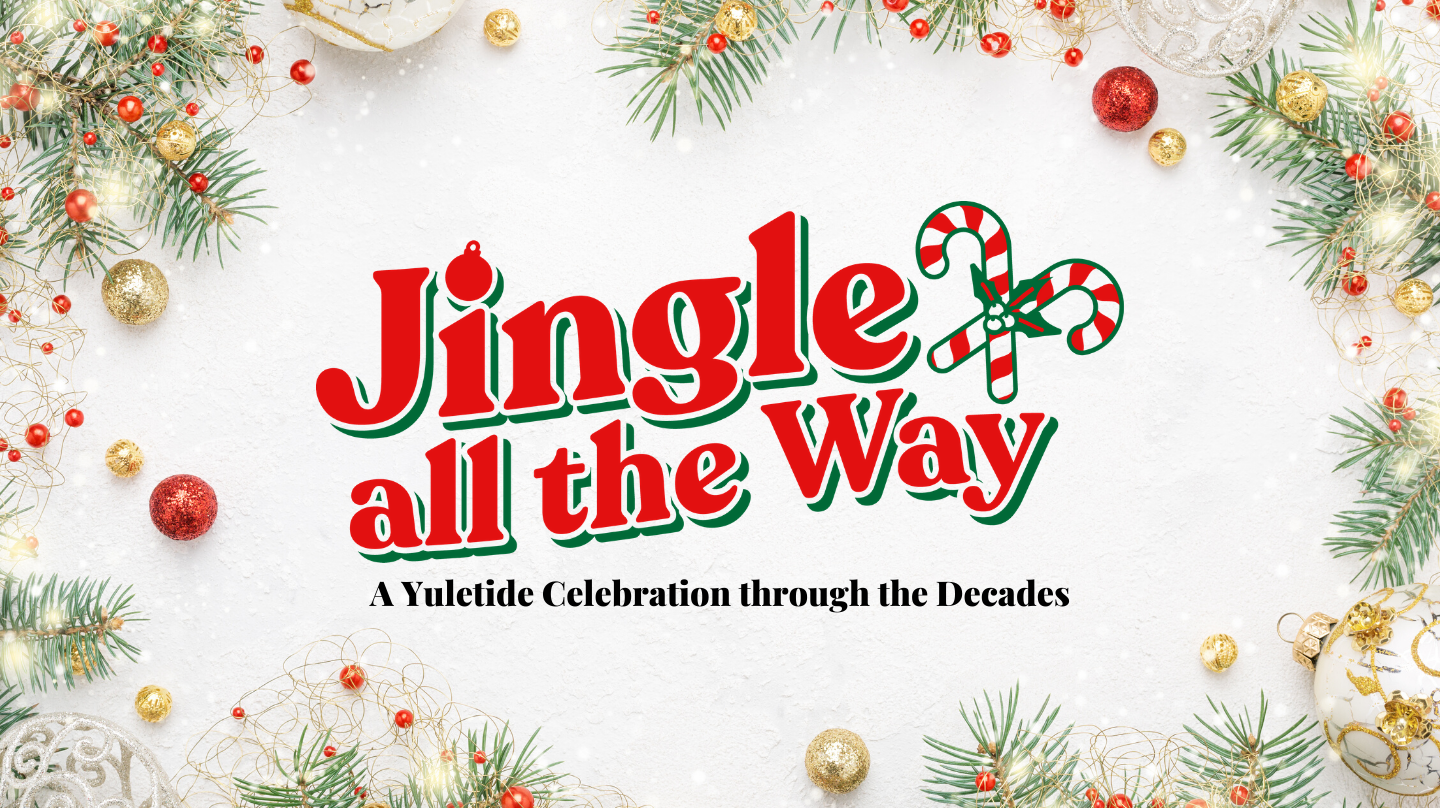 Jingle all the Way - A Yuletide Celebration Through the Decades