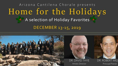 "Arizona Cantilena Chorale's ""Home for the Holidays"""