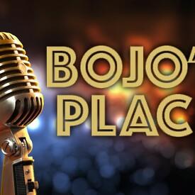 Bojo's Place
