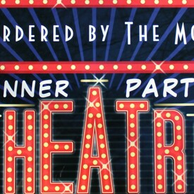 "Murdered by the Mob,"" an Interactive Comedy-Mystery Dinner Show"