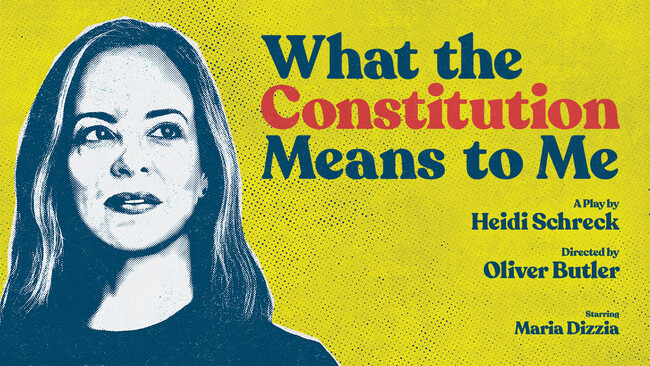 What the Constitution Means to Me - National Tour Tickets