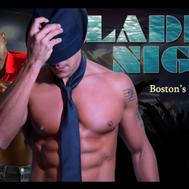 Ladies Night Out LIVE - Men in Motion Male Revue Boston