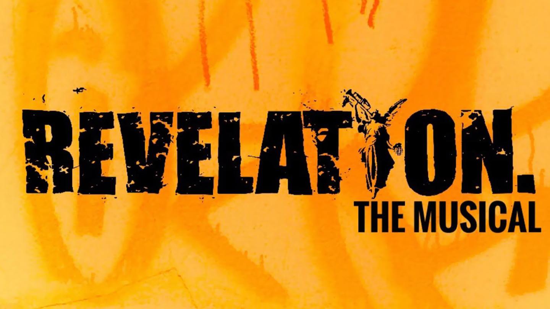 """""""Revelation"""" the Musical"""
