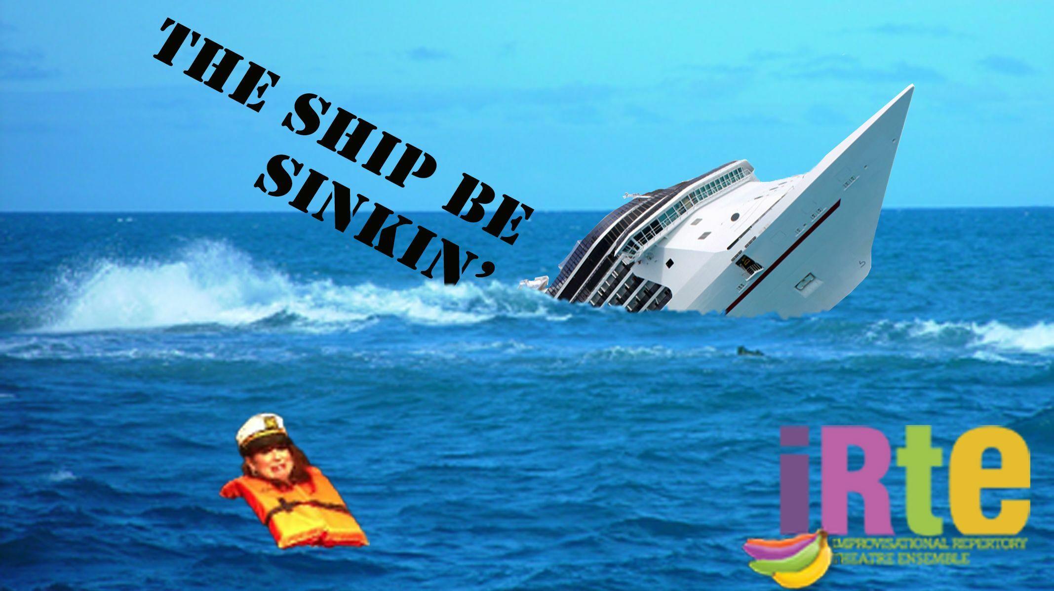 "Improv Comedy: ""The Ship Be Sinkin'"""
