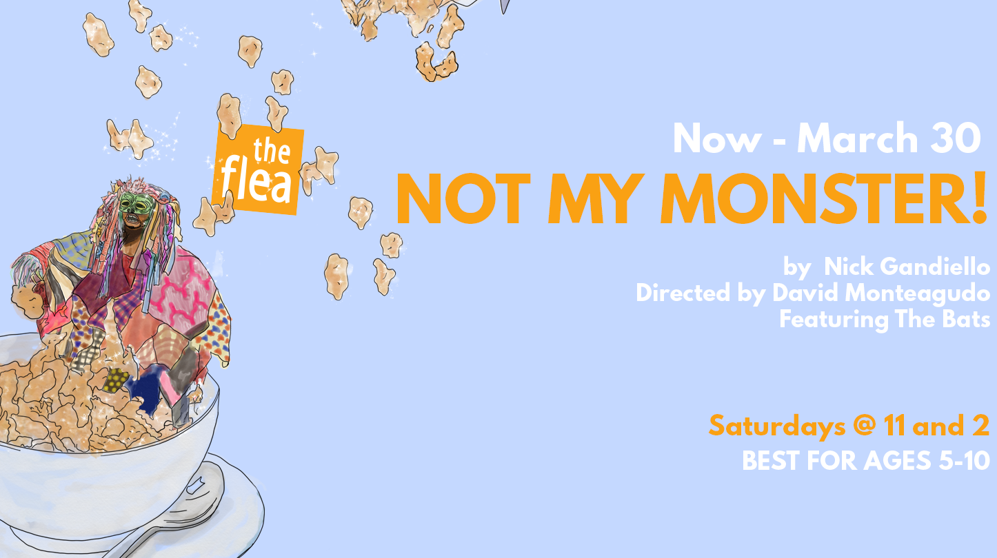 """""""Not My Monster"""" at The Flea Theater"""