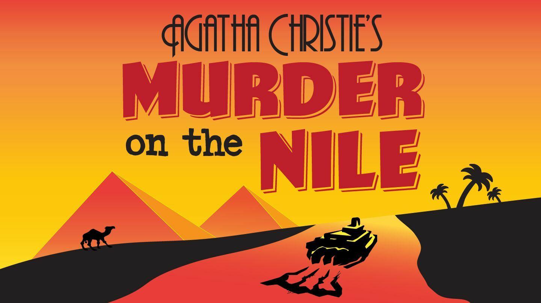 "Agatha Christie's ""Murder on the Nile"""