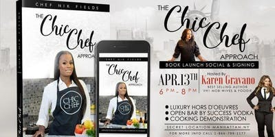 """Cook Book Signing of Nik Field's """"The Chic Chef Approach"""""""