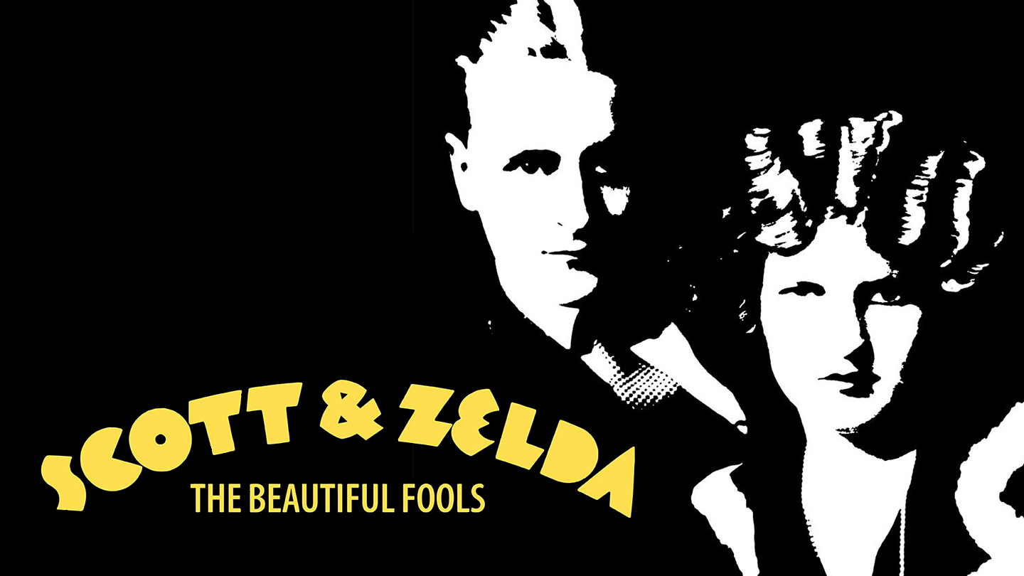 Scott and Zelda: The Beautiful Fools