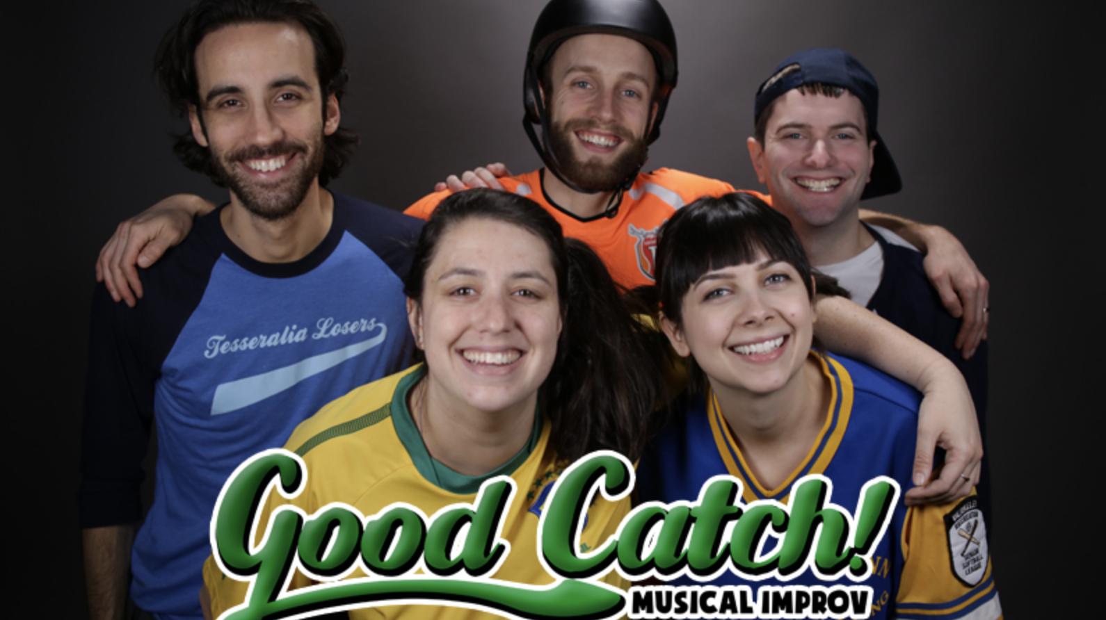 Musical Improv Comedy Group Good Catch