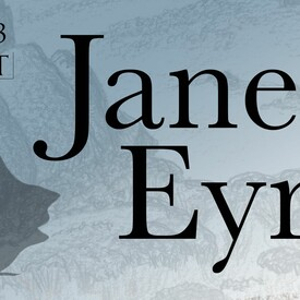 "High Tea & Theater: ""Jane Eyre"