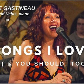 "Janine Gastineau: ""Songs I Love! (& You Should, Too)"