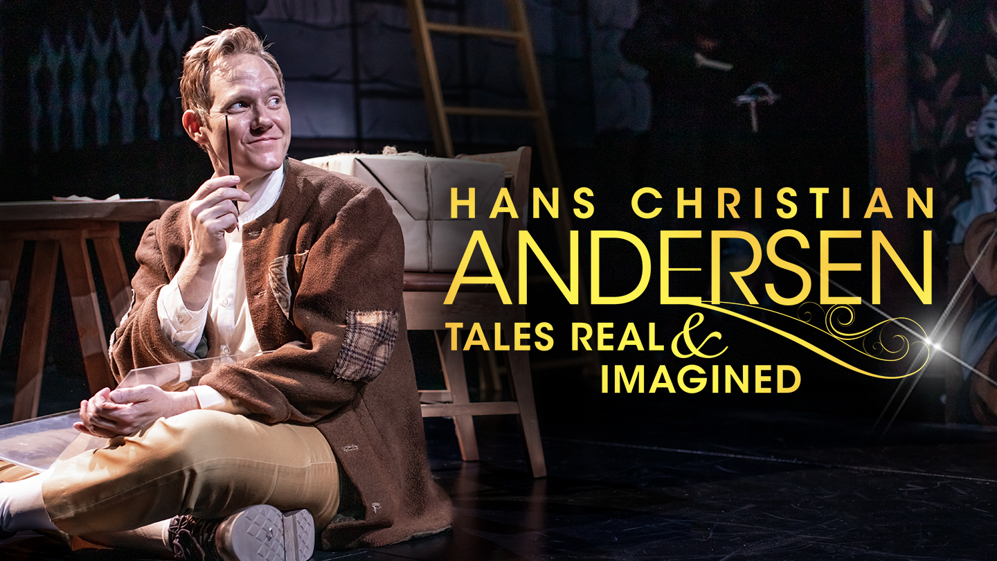 """""""Hans Christian Andersen: Tales Real and Imagined"""""""