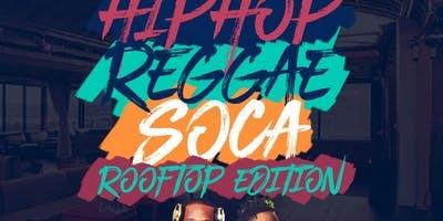 Hip Hop, Reggae, Soca: Rooftop Edition
