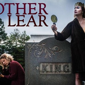 """We Players: """"Mother Lear"""