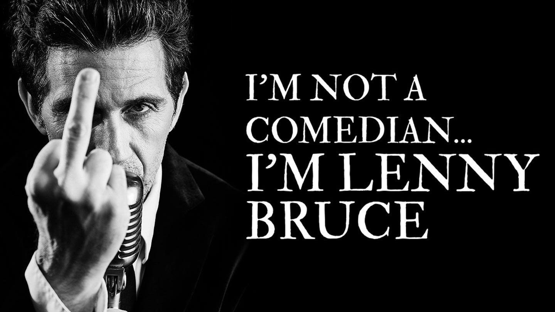 """""""I'm Not a Comedian… I'm Lenny Bruce"""""""