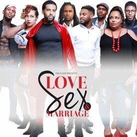 Love Sex and Marriage: The Stage Play