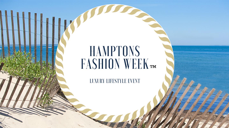 Fashionable Fun at Hamptons Fashion Week