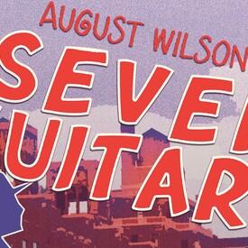 "August Wilson's ""Seven Guitars"