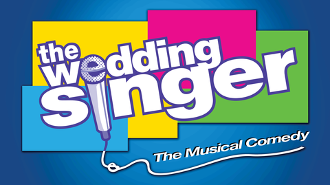 """The Wedding Singer: The Musical Comedy"""
