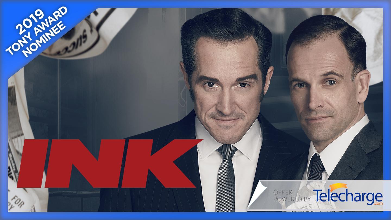 """""""Ink"""": Tony Award Nominee for Best Play"""