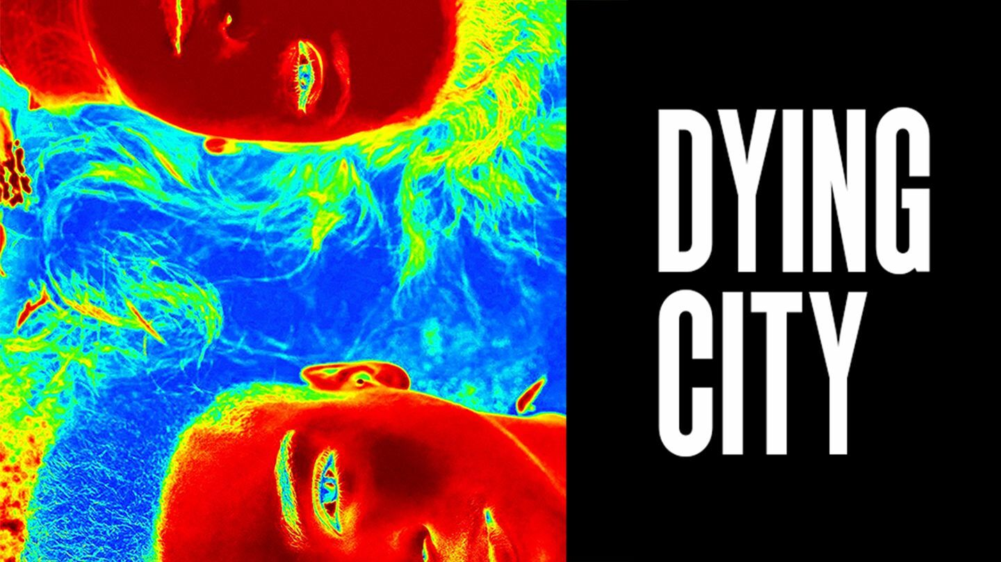 """""""Dying City"""""""