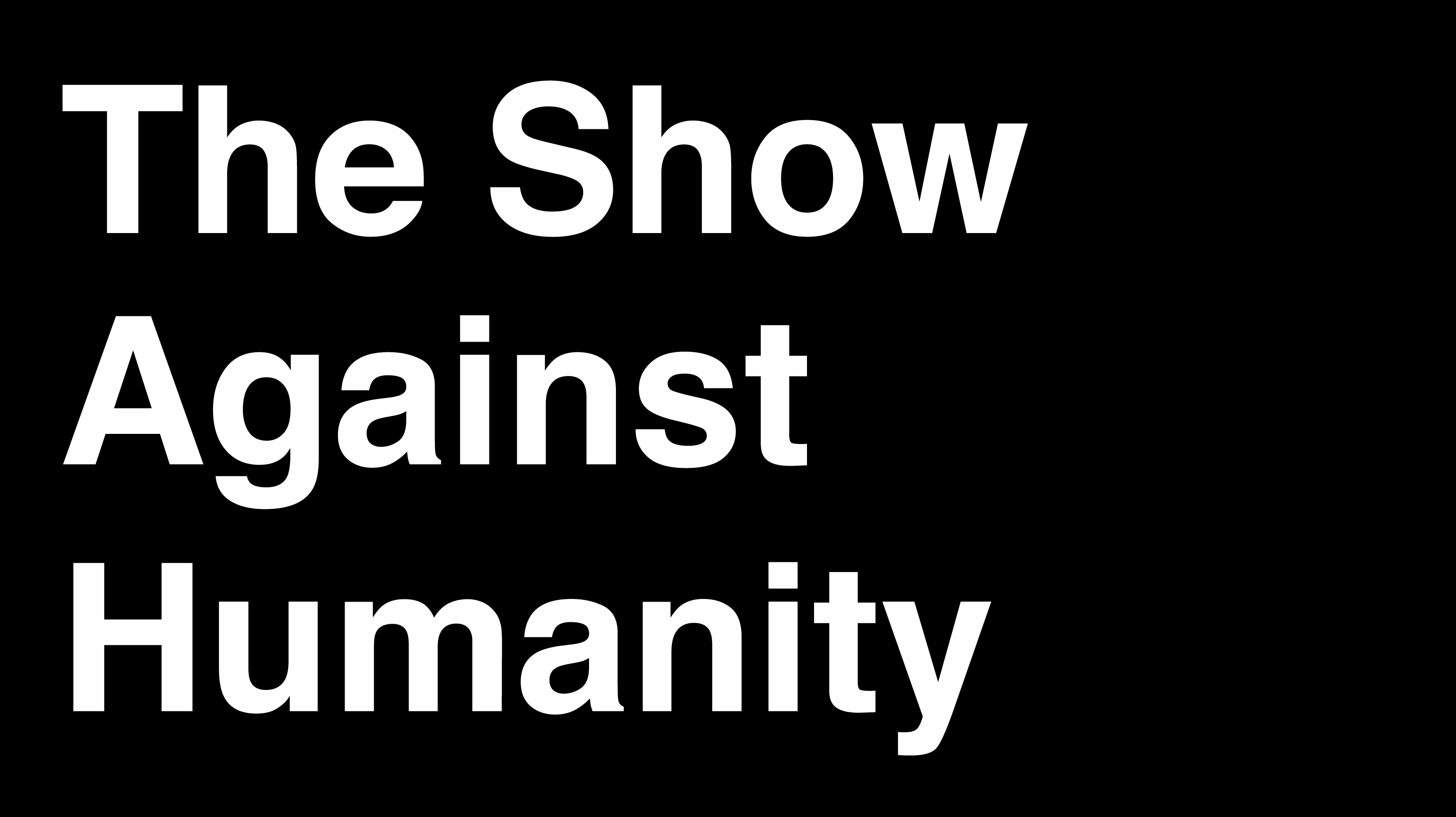 """Comedy Inspired by """"Cards Against Humanity"""" Game"""