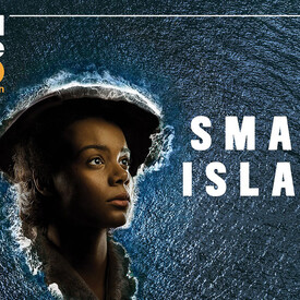 "National Theatre Live: ""Small Island"" — HD Screening"