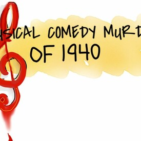 """John Bishop's """"The Musical Comedy Murders of 1940"""