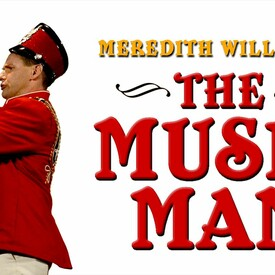 "Meredith Willson's ""The Music Man"
