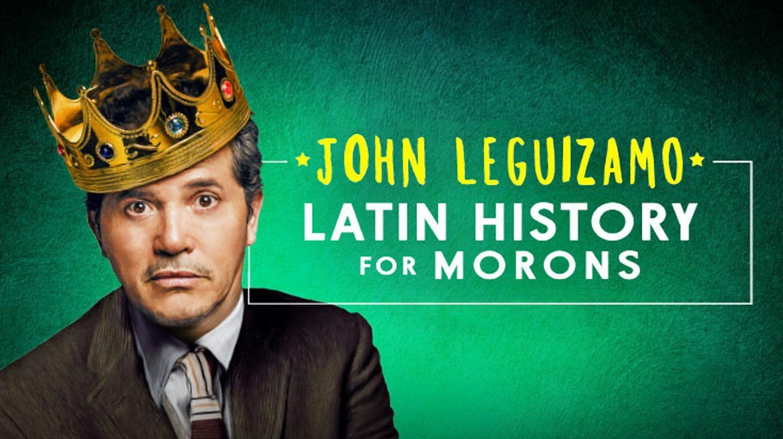 "John Leguizamo's Hit One-Man Play ""Latin History for Morons"""
